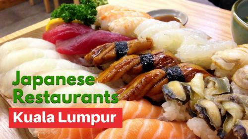 8 Great Halal Japanese Restaurants in Kuala Lumpur