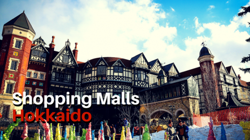 Shop Till You Drop - 10 Best Shopping Malls in Hokkaido