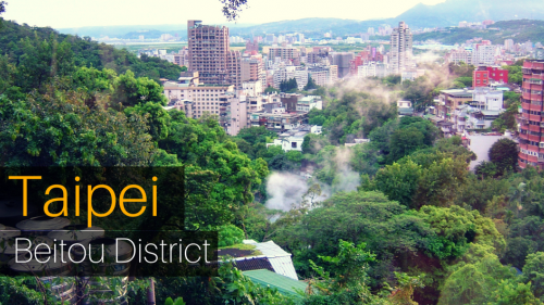 A Muslim's Guide to Taipei's Beitou District - From Hot Springs to Historic Sites