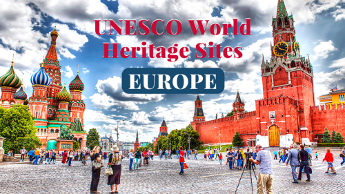 European UNESCO World Heritage Sites You Mustn't Miss!