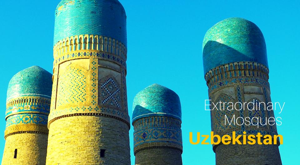 Uzbekistan's 7 Most Extraordinary Mosques