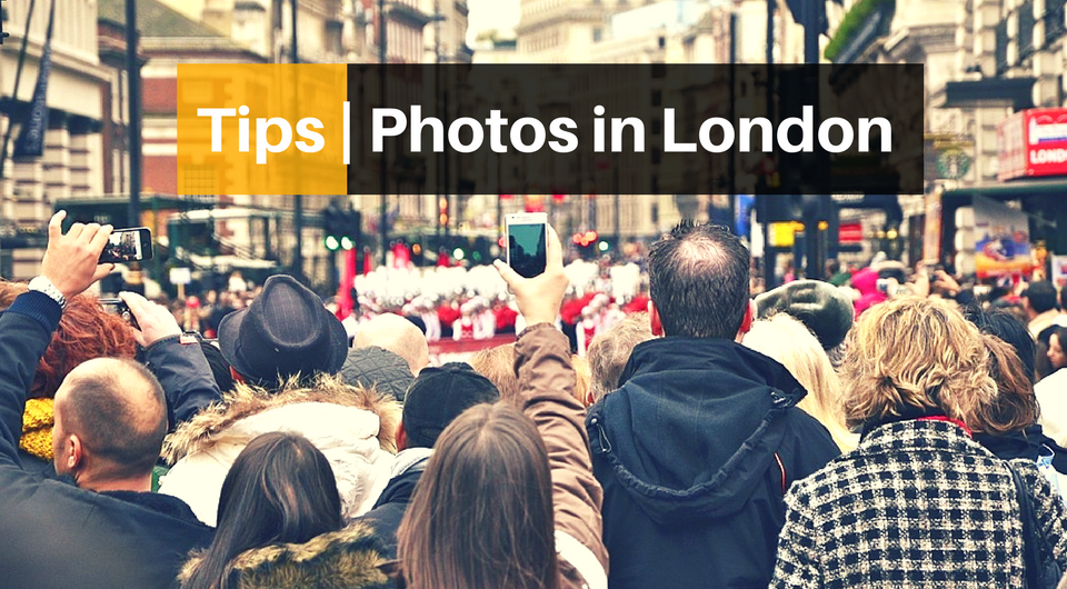 5 Tips to Snap Great Pictures in London