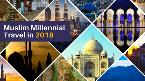 Top 10 Muslim-Friendly Travel Destinations for Muslim Millennial Travellers in 2018