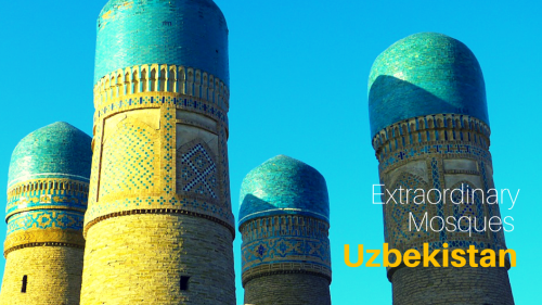 Uzbekistan's 7 Most Extraordinary Mosques
