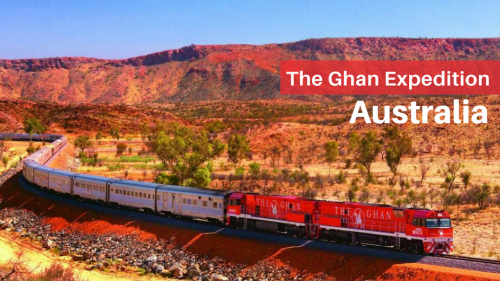 The Ghan Expedition - Australia