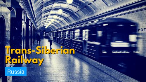 Trans-Siberian Railway - Russia