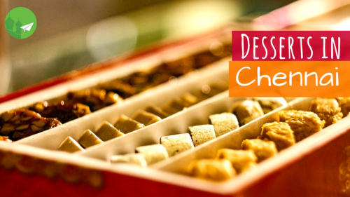 7 Desserts in Chennai and Where to Find Them