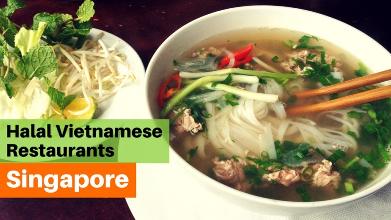 Top 4 Halal Vietnamese Restaurants in Singapore for Pho!