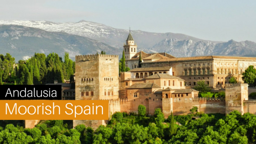 Andalusia: An Insight Into Moorish Spain