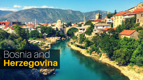Discover The Charm Of Bosnia and Herzegovina