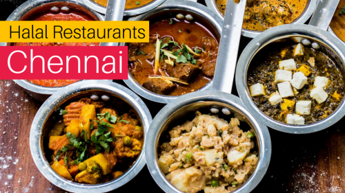 11 Amazing Halal Food Restaurants in Chennai