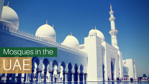 Beautiful Mosques of the UAE