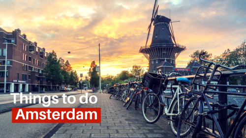 Top 10 Things to do in Amsterdam for Muslim Travelers