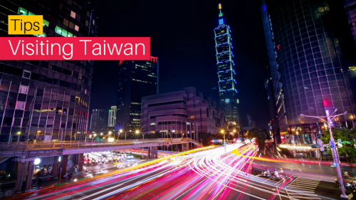 8 Things You Should Know Before Visiting Taiwan