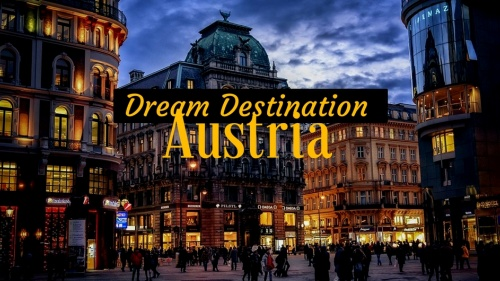 10 Reasons Why Austria is Everyone's Dream Destination!