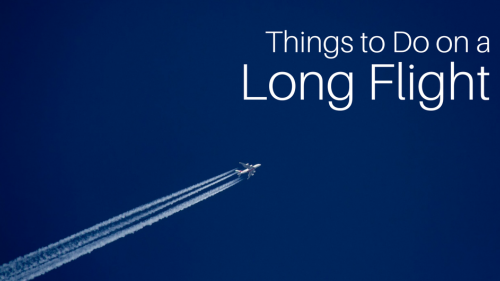 7 Productive Ways to Spend your Time on a Long Flight