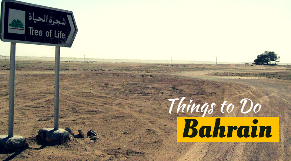 7 Best Things to Do in Bahrain