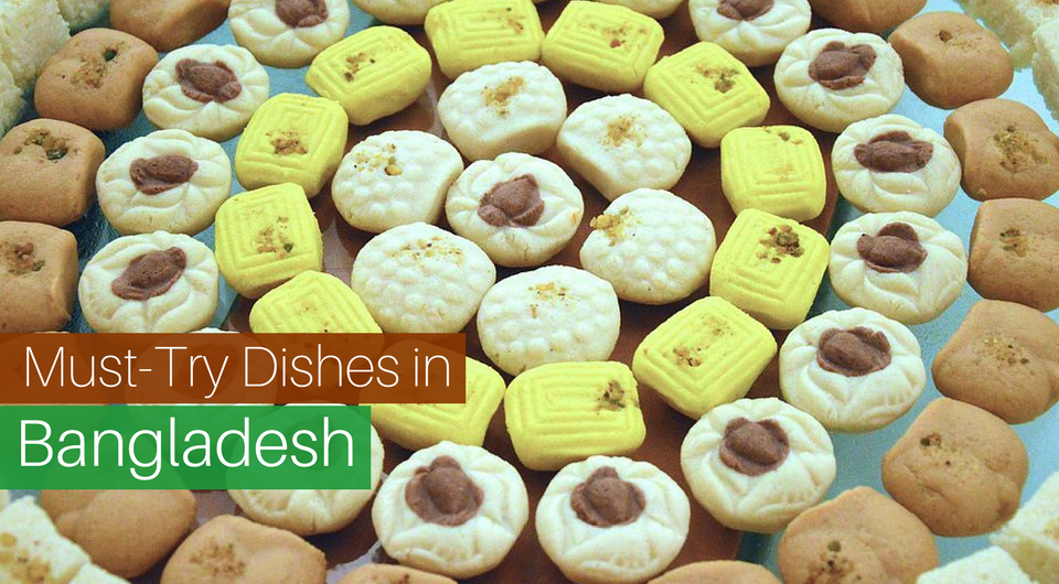 7 Must-Try Dishes in Bangladesh