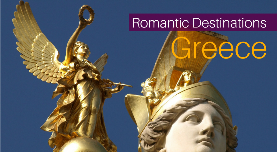 7 Best Romantic Destinations in Greece