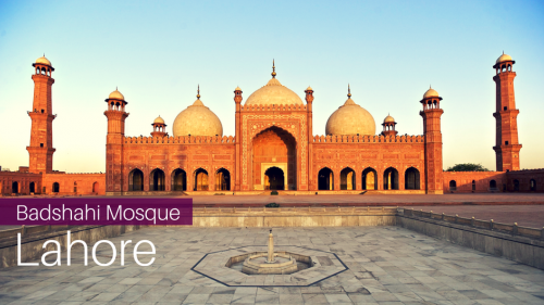 A Guide to Badshahi Mosque in Lahore