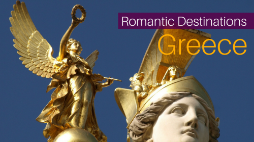 7 Best Romantic Destinations in Greece