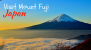 Side Trip Itinerary to Visit Mount Fuji