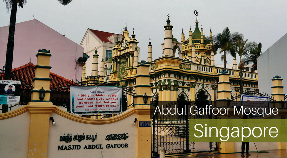 A Guide to Singapore's Abdul Gaffoor Mosque