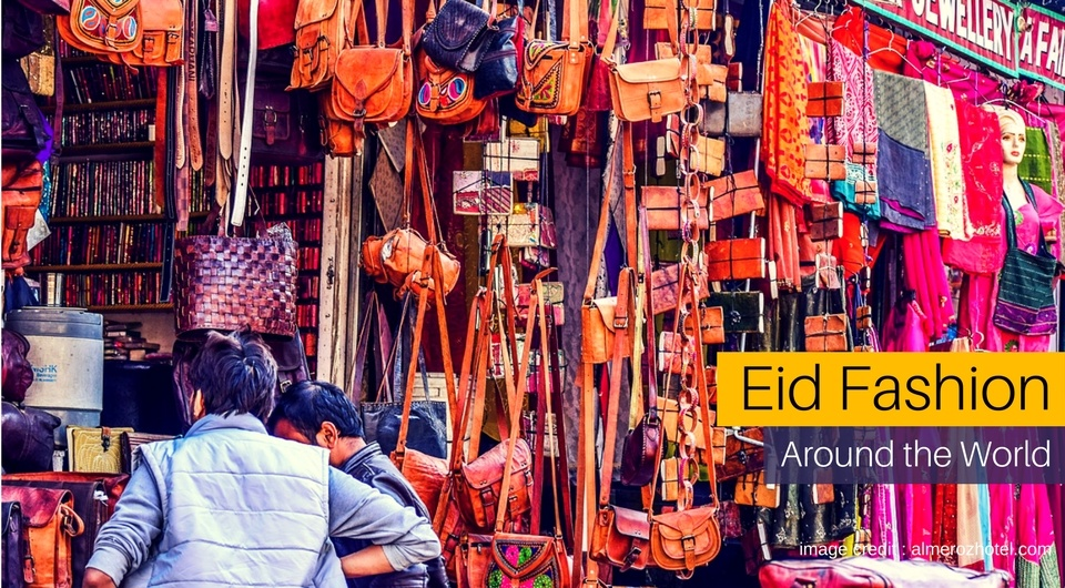 Eid Fashion Around the World
