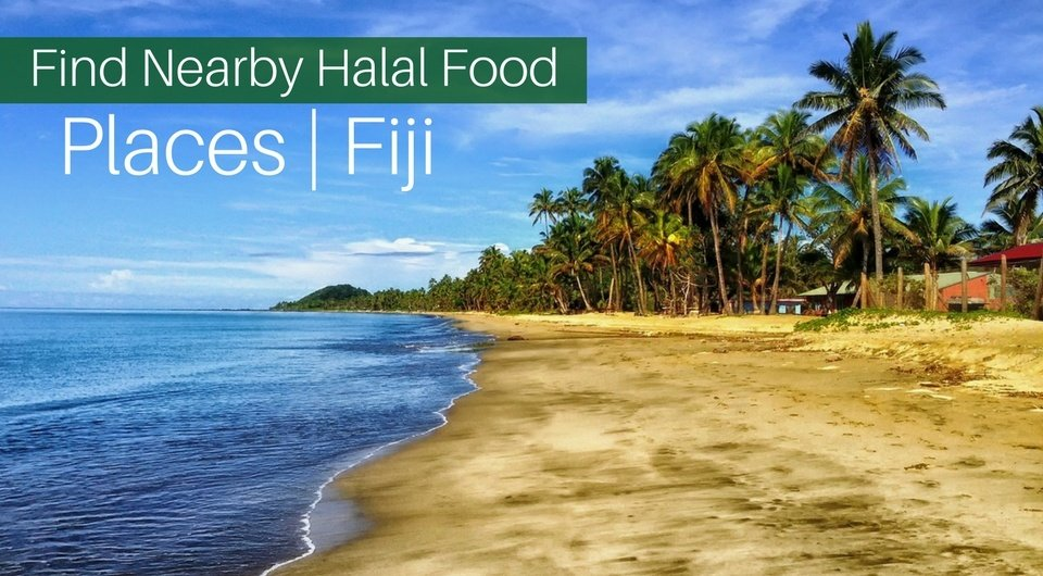 5 Best Halal Food Places Near you in Fiji