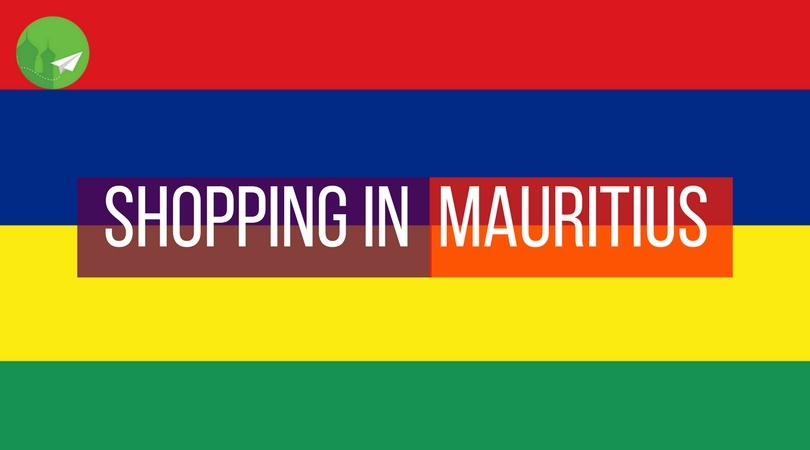 Local's Guide to Shopping in Mauritius