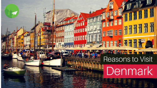 7 Reasons Denmark should be on your Bucket List!