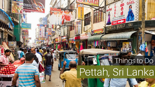7 Things to Do in Pettah, Sri Lanka