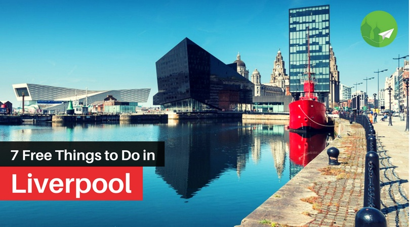 Here's 7 Wallet-Friendly Attractions in Liverpool for Every Budget Traveller
