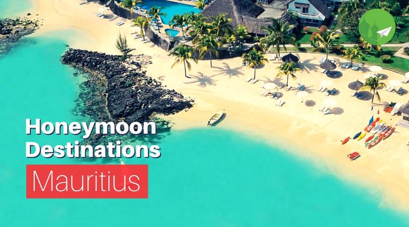 7 Honeymoon Destinations to Visit in Mauritius