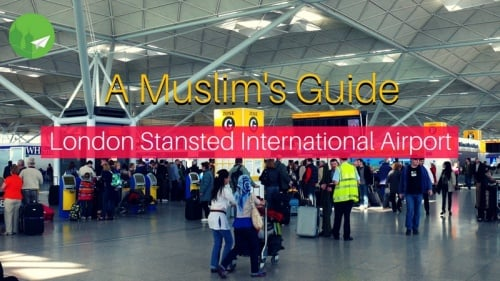 A Muslim's Guide to London Stansted International Airport
