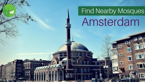 Find Mosques Near you in Amsterdam