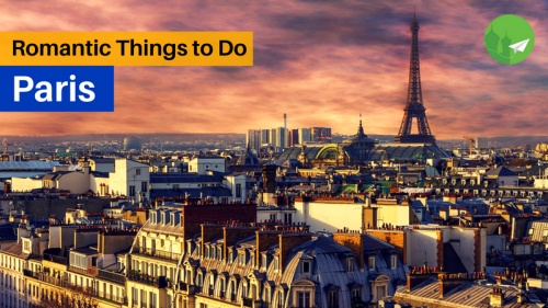 Top 7 Things to Do in Paris With Your Significant Other