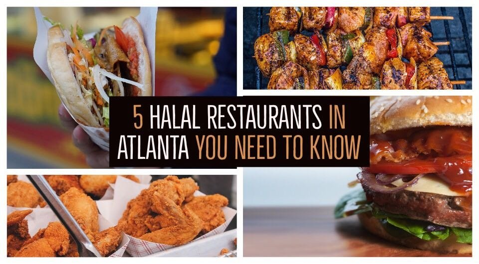 5 Halal Restaurants Everyone Ought To Know In Atlanta