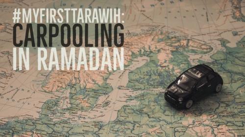 #MyFirstTarawih: Carpooling In Ramadan