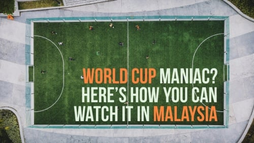 How To Watch FIFA World Cup 2018 On Malaysian Channels