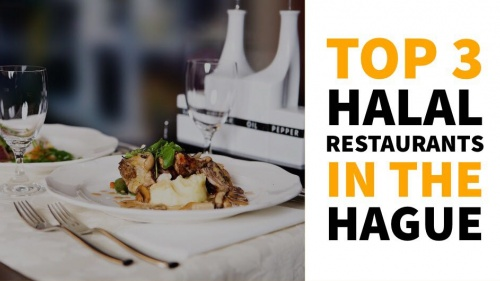 Here are Our Top 3 Halal Restaurants in The Hague That We Want You To Know