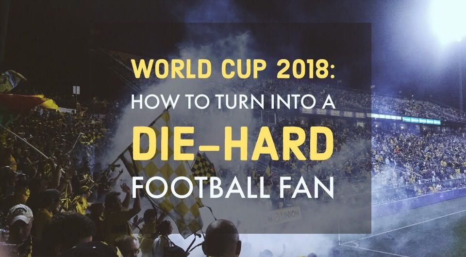 World Cup 2018: How To Be A Football Fan In Just 5 Mins