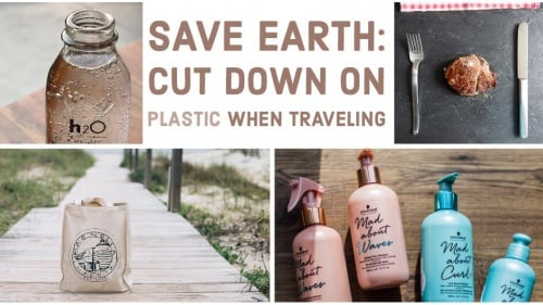 Save Earth: Say No To Plastic Even When You're Traveling The World