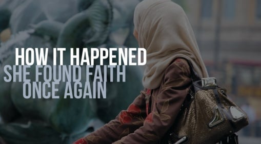 How It Happened: She Found Faith Once Again