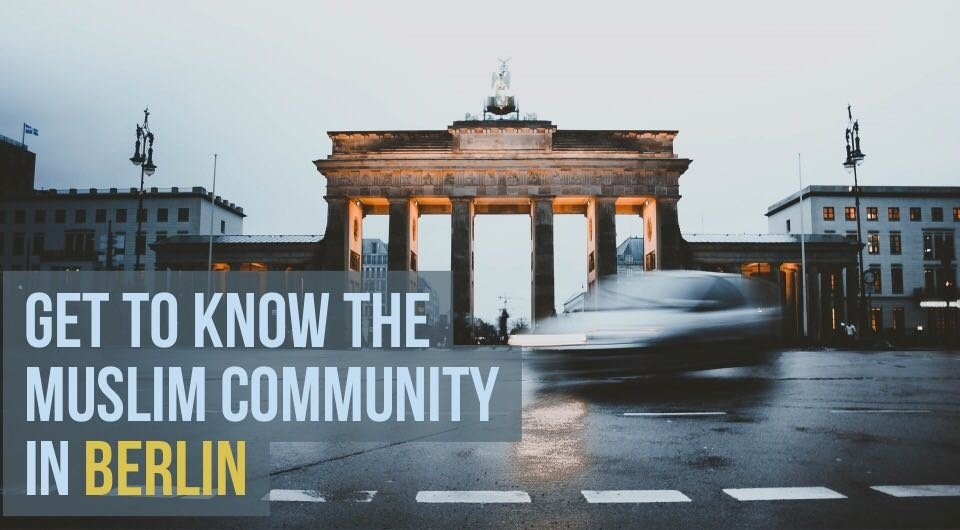 Travelling To Berlin? Drop By These Mosques & Get To Know The Muslim Society