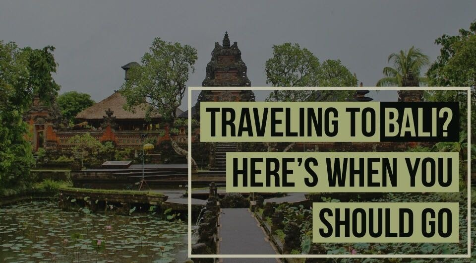 Planning For A Trip To Bali? Psst We'll Tell You Exactly When To Book Your Tickets!