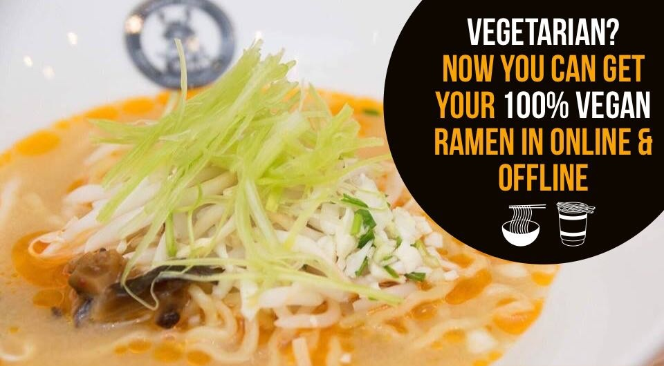 Calling Out All Vegetarians! Here's Where You Can Get Your Samurai Ramen In JB!