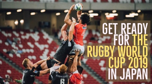 Start Planning For Your Trip To Japan This 2019 Because The Rugby World Cup Is About To Take The World By Storm