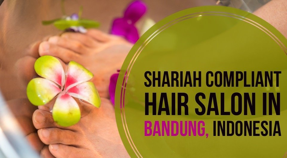 Give Your Hair A Treat At This Shariah Compliant Hair Salon In Bandung, Indonesia