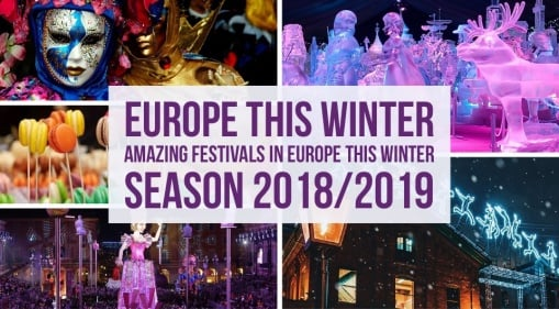 Europe this Winter: Check Out These Amazing Festivals In Europe This Holiday!
